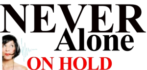 Never Alone on Hold Logo